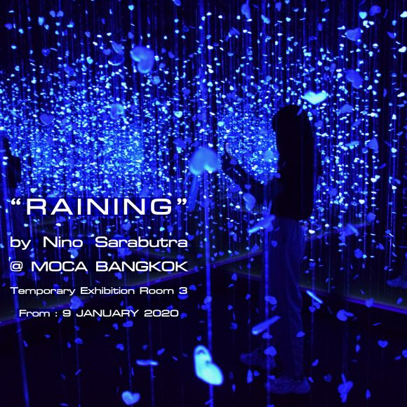 "The exhibition ""Raining"" by Nino Sarabutra"